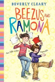 Beezus and Ramona, Repackaged  -              By: Beverly Cleary, Jacqueline Rogers
