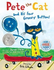 Pete the Cat and His Four Groovy Buttons  -     By: Eric Litwin     Illustrated By: James Dean