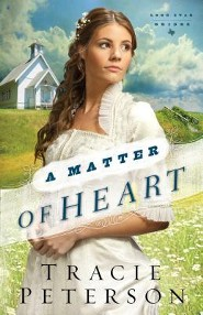 A Matter of Heart, Lone Star Brides Series #3   -     By: Tracie Peterson