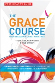 The Grace Course, Workbook  -     By: Steve Goss