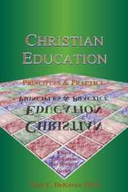 Christian Education: Principles & Practice