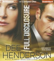 Full Disclosure Unabridged Audiobook on CD - Value Priced Edition  -     By: Dee Henderson