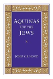 Aquinas and the Jews