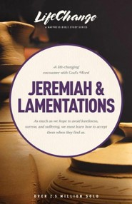 LifeChange: Jeremiah and Lamentations