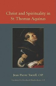 Christ and Spirituality in St. Thomas Aquinas