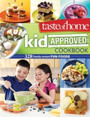 Taste of Home: Kid-Approved Cookbook