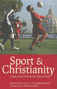 Sport & Christianity: A Sign of the Times in the Light of Faith