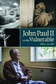 John Paul II on the Vulnerable