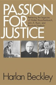 Passion for Justice: Retrieving the Legacies of. . .  -     By: Harlan Beckley