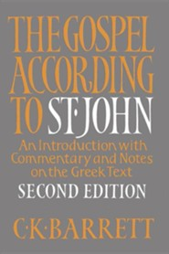 The Gospel according to St. John, Second Edition: An Introduction With Commentary and Notes on the Greek Text