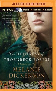 The Huntress of Thornbeck Forest - unabridged audiobook on MP3-CD
