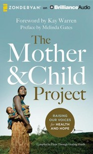 The Mother and Child Project: Raising Our Voices for Health and Hope - unabridged audiobook on CD