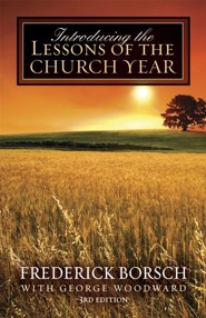 Introducing the Lessons of the Church Year: 3rd edition