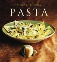 The Williams-Sonoma Collection: Pasta