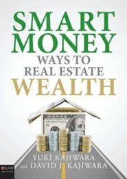 Smart Money Ways to Real Estate Wealth
