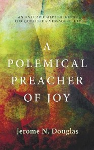 A Polemical Preacher of Joy