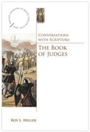 Conversations with Scripture: The Book of Judges  -     