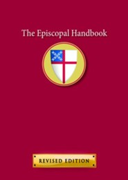The Episcopal HandbookRevised Edition