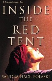 Inside the Red Tent  -     By: Sandra Hack Polaski