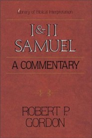 1 & 2 SAMUEL: A Commentary   -     By: Robert P. Gordon