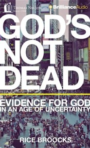 God's Not Dead: Evidence for God in an Age of Uncertainty - unabridged audiobook on CD