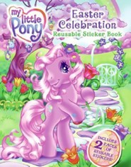 My Little Pony: Easter Celebration Reusable Sticker Book [With 50+ Reusable Stickers]