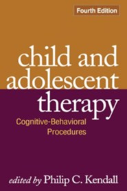Child and Adolescent Therapy, 4th Edition