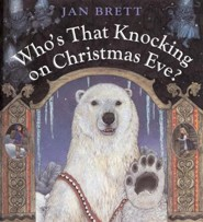 Who's That Knocking on Christmas Eve?  -              By: Jan Brett                   Illustrated By: Jan Brett