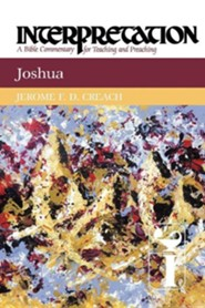 Joshua: Interpretation Commentary  -     By: Jerome F.D. Creach