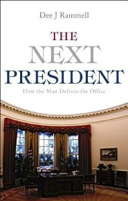 The Next President: How the Man Defines the Office