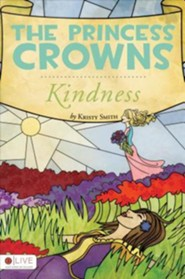 The Princess Crowns: Kindness