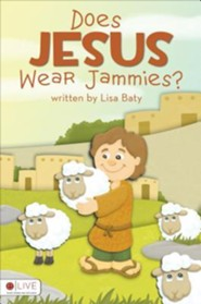 Does Jesus Wear Jammies?