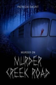 Murder on Murder Creek Road
