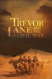 Trevor Lane and the Civil War