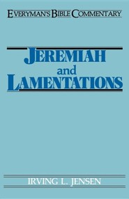 Jeremiah & Lamentations  -     By: Irving L. Jensen