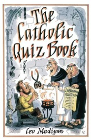 The Catholic Quiz Book   -     By: Leo Madigan