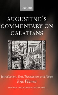 Augustine's Commentary on Galatians: Introduction, Text, Translation, and Notes  -     Translated By: Eric Plumer     By: Saint Augustine