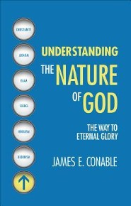 Understanding the Nature of God: The Way to Eternal Glory