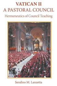 Vatican II: A Pastoral Council, Hermeneutics of Council Teaching