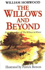 The Willows and Beyond  -     By: William Horwood     Illustrated By: Patrick Benson