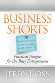 Business Shorts: Prictical Insights for the Busy Enterpreneur  -     By: Robert Crick