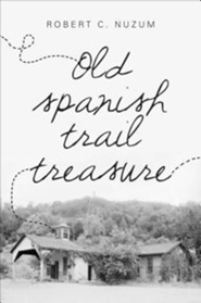 Old Spanish Trail Treasure