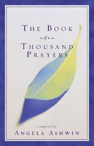 The Book of a Thousand Prayers  -     By: Angela Ashwin