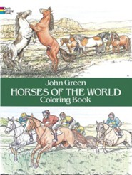 Horses of the World Coloring Book  -     By: John Green