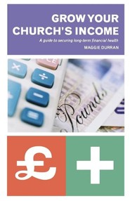 Making the Most Of Your Church's Money: A Practical Guide  -     By: Maggie Durran