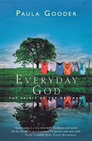 Everyday God: The spirit of ordinary time  -     By: Paula Gooder