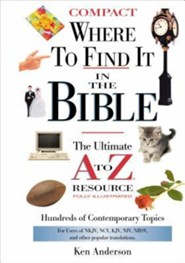 Where to Find It in the Bible   -     By: Ken Anderson