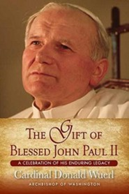 The Gift of Blessed John Paul II: A Celebration of His Enduring Legacy - Slightly Imperfect
