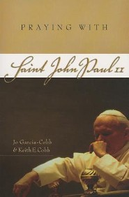Praying with St. John Paul II
