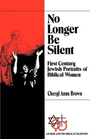 No Longer Be Silent   -     By: Cheryl Brown